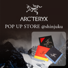 ARC'TERYX - POP UP STORE - START!!